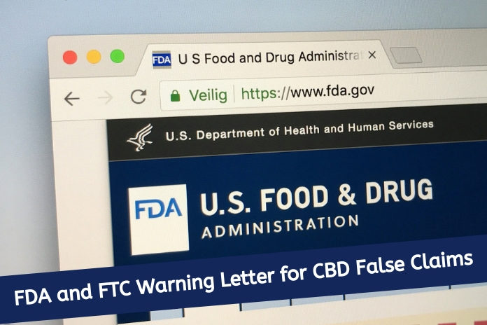 Fda Warns Of Products Claiming To Cure >> Examining Fda And Ftc Warning Letter For Cbd False Claims